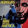 HORSLIPS - THE MAN WHO BUILT AMERICA CD
