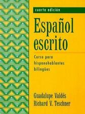 Espaol escrito: Curso para hispanohablantes bilinges (4th Edition)