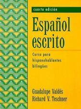 Espaol escrito: Curso para hispanohablantes bilinges (4th Edition)