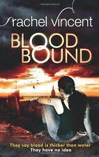 Blood Bound,Rachel Vincent
