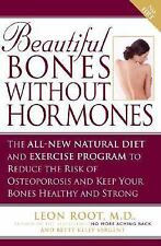 Beautiful Bones without Hormones: The All-New Natural Diet and Exercise Program