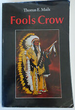 Fools Crow by Thomas Mails and Thomas E. Mails 1990, Paperback