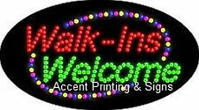 WALK-INS WELCOME Flashing & Animated Real LED SIGN