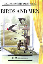 Birds and Men (Collins New Naturalist Series) by E.M.Nicholson