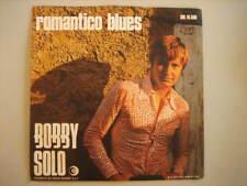 """BOBBY SOLO """"Romantico blues""""45 NUOVO da MAGAZZINO"""