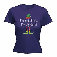 Im Not Short Im Elf Sized Ladies T-SHIRT Tee Funny Present Gift santa Xmas