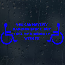 Funny Wheelchair Have Parking Space Take My Disability Car Decal Vinyl Sticker