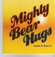 (CV403) Mighty Bear Hugs, Sounds To make Ya - 2012 CD