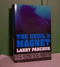 L.A. Panchuk The Devil's Magnet First Edition Signed ISBN 978-1-897306-20-8