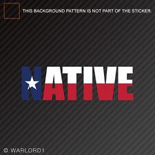Texas NativeSticker Vinyl DecalTX pride