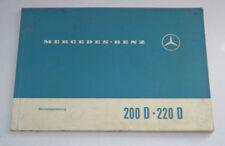 Betriebsanleitung Mercedes - Benz W115 /8 200 / 220 D Diesel Stand 1967