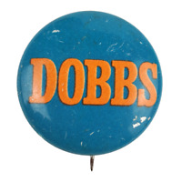 Vtg TOM DOBBS Political Campaign Lithograph Pinback Pin Button #2