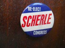 Iowa Campaign Pin Back Button Congress U.S. House William Scherle Local Badge