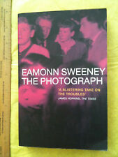 The Photograph by Eamon Sweeney (Paperback, 2001) IRISH HISTORY THE TROUBLES