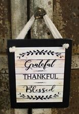 Country Primitive Grateful Thankful Blessed Rustic Farmhouse Wooden Sign