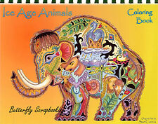 Coloring Book Ice Age Animal Spirits 15 Pages EARTH ART Sue Coccia New
