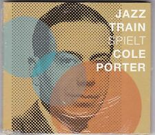 Jazz Train svolge Cole Porter-cd album digipack 2010 NUOVO! & OVP!