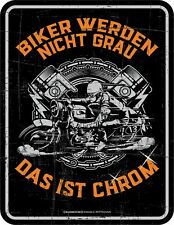 Fun Schild - Biker werden nicht grau - Alu Blechschild geprägt bedruckt Geschenk