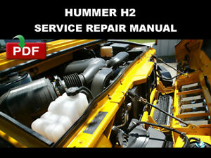HUMMER 2003 2004 2005 2006 2007 H2 FACTORY OEM WORKSHOP MANUAL