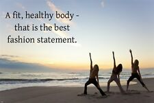 FIT HEALTHY YOGA MESSAGE inspirational poster quote 24X36 FASHION STATEMENT