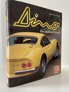 Dino – Die anderen Ferrari – Jean-Pierre Gabriel / Motorbuch Verlag 1992 1. Aufl