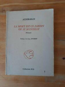Aldébaran - La mort est ce jardin où je m'éveille - Collection Sud (1980)