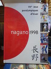 Nagano 1998 - VII° jeux paralympiques d'hiver par Sylvie Chappaz