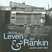 JACKIE LEVEN & IAN RANKIN JACKIE LEVEN SAID 2 CDs