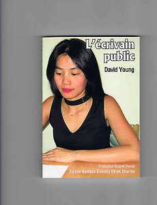L'écrivain public David Young Thailand Bangkok Pattaya Bar girls Livre Buch