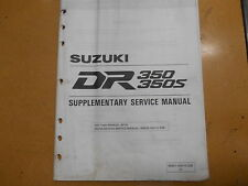 1993 Suzuki DR350 DR350S DR 350 S Supplementary Service Manual 99501-43010-03E