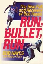 Run, Bullet, Run -The Rise, Fall, & Recovery of Bob Hayes - HC w/DJ 1st ED 1990