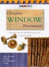 Creative Window Treatments (Hamlyn Guide to Creating Your Home),Hamlyn