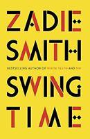Swing Time,Zadie Smith