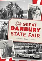 Great Danbury State Fair, Paperback by Zimmermann, Andrea, Brand New, Free sh...