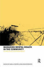 Managing Mental Health in the Community: Chaos and Containment