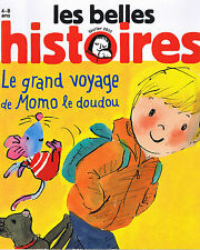 Le grand voyage de Momo le doudou * Revue Belles histoires 482 * Bayard * CHENEL