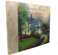 Anne Christian Buchanan, Thomas Kinkade SIMPLER TIMES  1st Edition 5th Printing