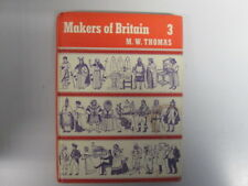 Good - Makers Of Britain 3 - Thomas, M W 1963-01-01 First published January 1963