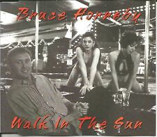 BRUCE HORNSBY Walk in the Sun / Cruise w/ EDITS & UNRELEASE USA CD single SEALED