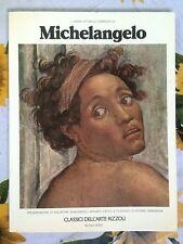 L'opera pittorica completa di Michelangelo di Quasimodo/Camesasca Rizzoli 1977