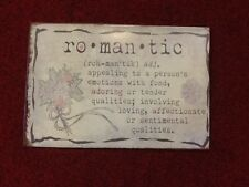 """Romantic"" Metal Sign - NEW 11"" X 7 1/2"""
