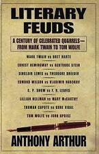 Literary Feuds : A Century of Celebrated Quarrels from Mark Twain to Tom Wolfe