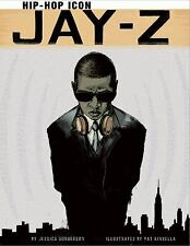 Jay-Z : Hip-Hop Icon by Gunderson, Jessica