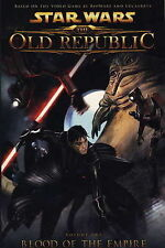 Star Wars: Blood of the Empire v. 1: The Old Republic (Star Wars the Old Republi