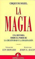 USED (VG) La Magia / The Spark: Una historia sobre el poder de la creatividad y