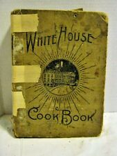 Vintage White House Cook Book (Hardcover 1907) Needs some TLC