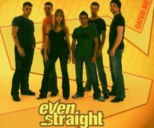 Even Straight Catch me (2005)  [Maxi-CD]