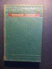 Vintage Book - Windsor Castle  - 1935