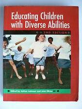 Educating Children with Diverse Abilities  Adrian F. Ashman, John Elkins (2005)