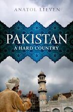Pakistan: A Hard Country, Lieven, Anatol, New Book